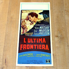 L'ULTIMA FRONTIERA locandina poster Anne Bancroft Victor Mature Mann Western A18