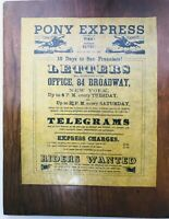 "PONY EXPRESS RIDERS WANTED  PARCHMENT PAPER ON WOOD 14-1/2"" X  11-1/2"""