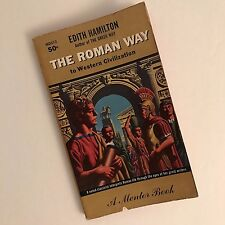 The Roman Way By Edith Hamilton - 1961, Paperback, MD213, Mentor Book