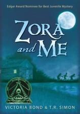 Zora and Me, Bond, Victoria, Simon, T.R., New Book