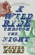 A Wild Ride Through The Night: By Walter Moers
