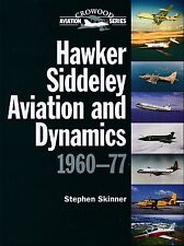 Hawker Siddeley Aviation and Dynamics 1960-77 (Crowood Aviation Series) - New