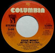 """EDDIE MONEY Maybe I'm A Fool/ Life For The Taking 7"""" 45rpm Columbia Records 1978"""