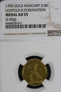 1790 - 3/4D NGC AU55 LEOPOLD II CORONATION GOLD HUNGARY!!!  #B11539