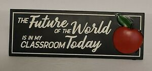 NEW TEACHERS Spoontiques Resin Desk/Shelf Sign - Future of the world in room