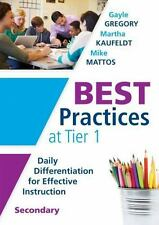 Best Practices at Tier 1 : Daily Differentiation for Effective Instruction,...