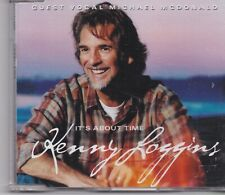 Kenny Loggins-Its About Time cd maxi single 2 tracks