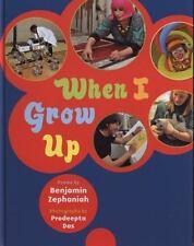 When I Grow Up, Zephaniah, Benjamin, Good Condition, Book