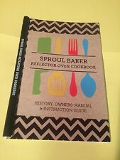 Reflector Oven CookBook:Sproul Baker Reflector Oven Cookbook
