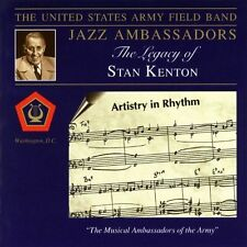UNITED STATES ARMY FIELD BAND - LEGACY OF STAN KENTON (NEW CD)