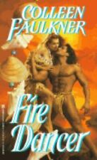 FIRE DANCER BY COLLEEN FAULKNER IN SOFT COVER - FREE SHIPPING
