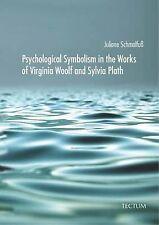 Simbolismo psicológica en las obras de Virginia Wolf y Sylvia Plath por..
