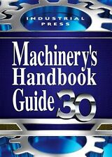 Machinery's Handbook Guide by Oberg, Erik -Paperback