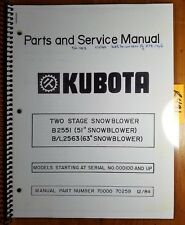 "Kubota B2551 51"" B/L2563 63"" 2 Two Stage Snowblower 100- Parts & Service Manual"