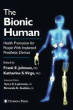 The Bionic Human: Health Promotion for People with Implanted Prosthetic Devices