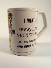 Vintage - Perfect Secretary Mug - Sexy Joke - Types Fast & Runs Slow