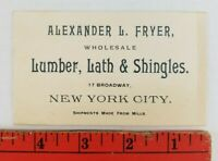 Vintage 1900's Alexander Fryer Lumber Shingles New York City Business Card