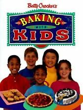 Betty Crocker's Baking With Kids (Betty Crocker Home Library) Betty Crocker Edi