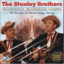The Stanley Brothers - Traditional Bluegrass Gospel [New CD]
