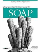 Programming Web  Services with SOAP: By Snell, James, Tidwell, Doug, Kulchenk...