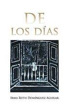 NEW De los días (Spanish Edition) by Irma Ruth Domínguez Aguilar