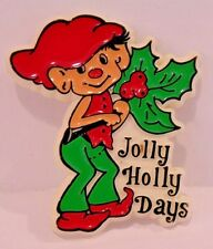 "Vintage Christmas Elf Plastic Pin Brooch ""Jolly Holly Days"" Adorable !"