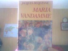 Jacques Duquesne pour Maria Vandamme