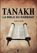 Tanakh : la Bible du Rabbinat by Zadoc Kahn (2016, Paperback)