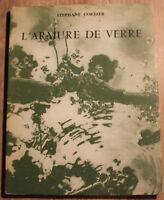 EO 1972 ✤ Envoi Auteur : Stéphane Cordier ✤ L'Armure de Verre ✤ Fata Morgana
