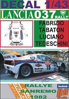 DECAL 1/43 LANCIA 037 RALLY F.TABATON R. SANREMO 1982 DnF (01)