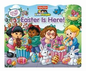 Fisher-Price Little People Easter Is Here! (Lift-the-Flap) - Board book - GOOD