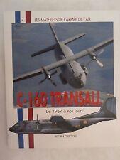 Book: C160 Transall (Les Matérials de l'Armée de l'Air) French Text