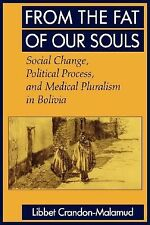 FROM THE FAT OF OUR SOULS- SOCIAL CHANGE, POLITICAL PROCESS, & MEDICAL PLURALISM