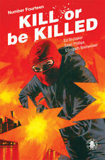 KILL OR BE KILLED #14 - Cover A - New Bagged