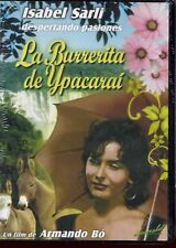 ISABEL COCA SARLI - LA BURRERITA DE YPACARAI - Sexy Hot Original  DVD
