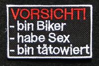 Vorsicht - Bin Biker, habe Sex, bin tätowiert  - Patch - Aufnäher - Kutte