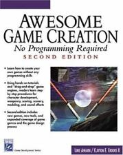 Awesome Game Creation No Programming Required by Luke Ahearn & Clayton E. Crooks