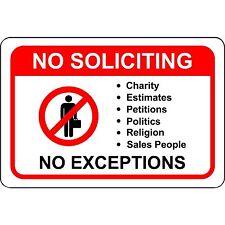 """No Soliciting No Exceptions Aluminum Metal Sign 8"""" x 12"""""""