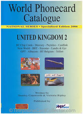 World Phonecard Catalogue - United Kingdom 2 (BT, Mercury, Paytelco, New World)