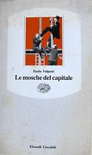 PAOLO VOLPONI LE MOSCHE DEL CAPITALE GIULIO EINAUDI 1991