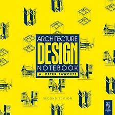 Architecture Design Notebook, Very Good Condition Book, Fawcett BA.  (Arch.)  (M