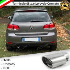 TERMINALE SCARICO CROMATO LUCIDO OVALE ACCAIO INOX VW GOLF 6 VI SCARICO SINGOLO