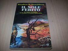 STEPHEN R.DONALDSON-IL SOLE FERITO-OSCAR MONDADORI 1320-1994 MOLTO BUONO!