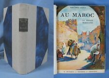 Au MAROC -  La Féerie Marocaine / Marie-Thérèse GADALA / ARTHAUD 1931