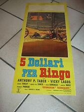 LOCANDINA,WESTERN ITALY,5 DOLLARI PER RINGO,TABER,LAGOS,1965