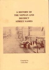A History of the Nepean and District Street Names BOOK Penrith Sydney NSW