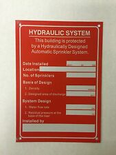 """Hydraulic System Sign  5"""" x 7"""" Aluminum - Automatic Sprinkler System"""