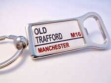 MAN UNITED STADIUM BADGE STREET SIGN BOTTLE OPENER KEYRING MANCHESTER GIFT