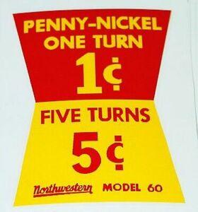 Northwestern Model 60 Penny/Nickel Sticker V-47