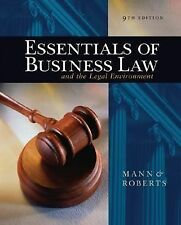 Essentials of Business Law And The Legal Environment by Richard A Mann